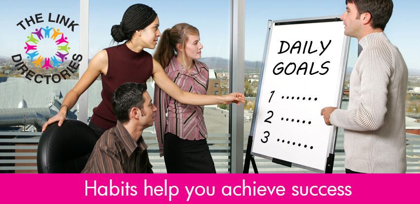 Habits help you achieve success