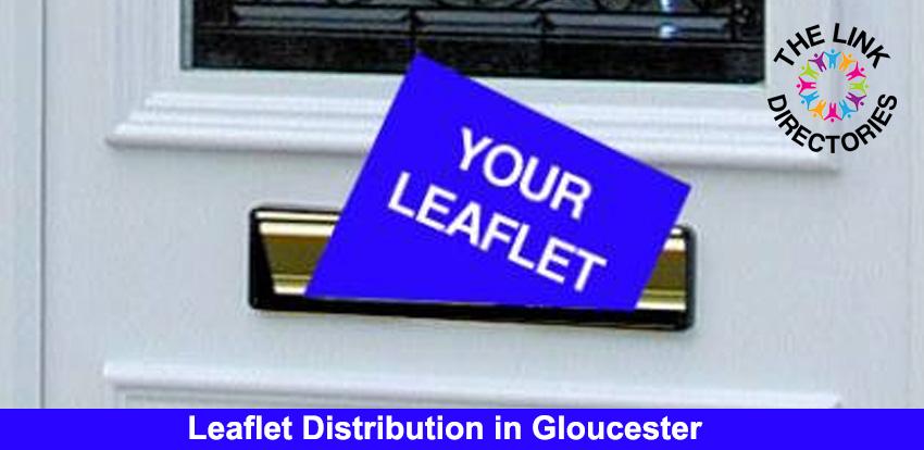Leaflet Distribution in Gloucester
