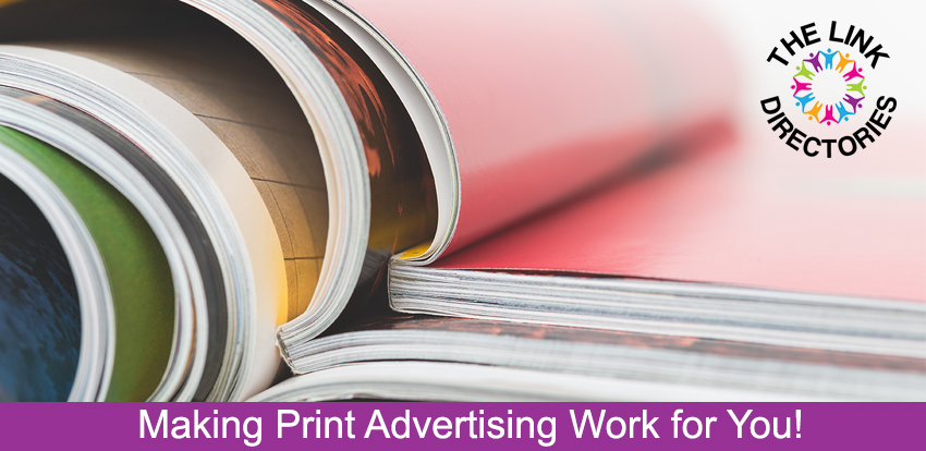 Making Print Advertising Work for You!