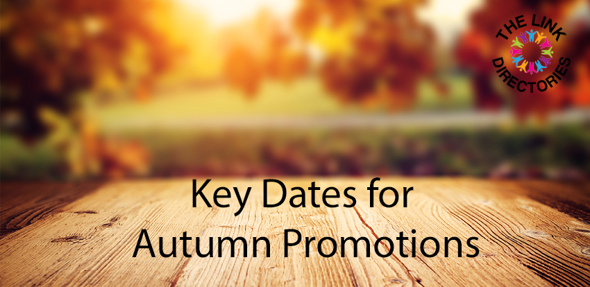 Key Dates for Autumn Promotions