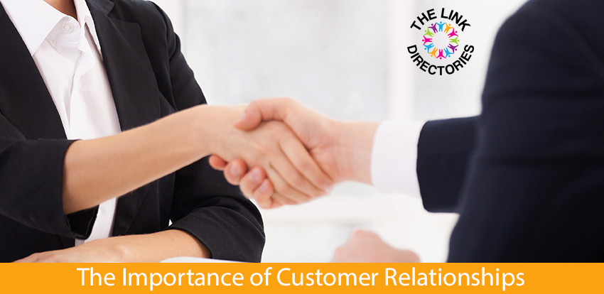 The Importance of Customer Relationships