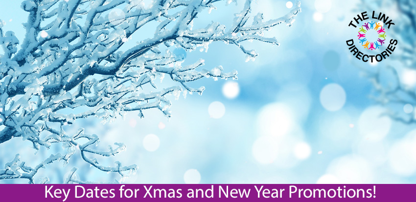 Key Dates for Xmas and New Year Promotions!