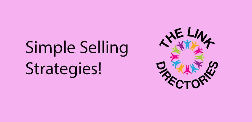 Simple Selling Strategies!