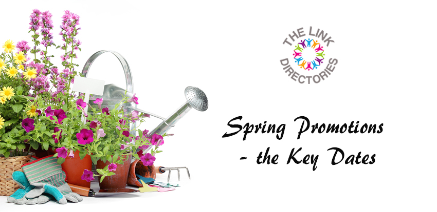 Spring Promotions – the Key Dates