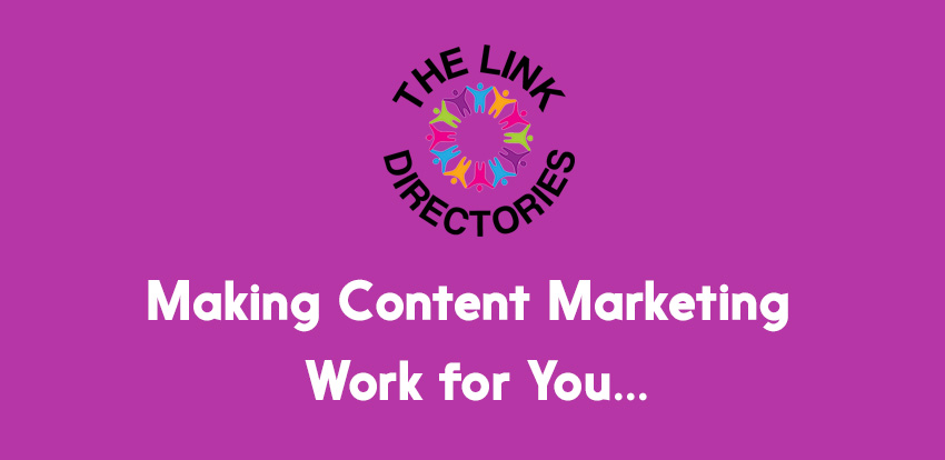 Making Content Marketing Work for You!