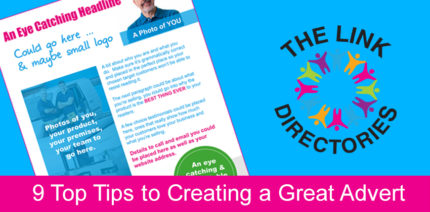 9 Top Tips to Creating a Great Advert that will LINK you to Great Results