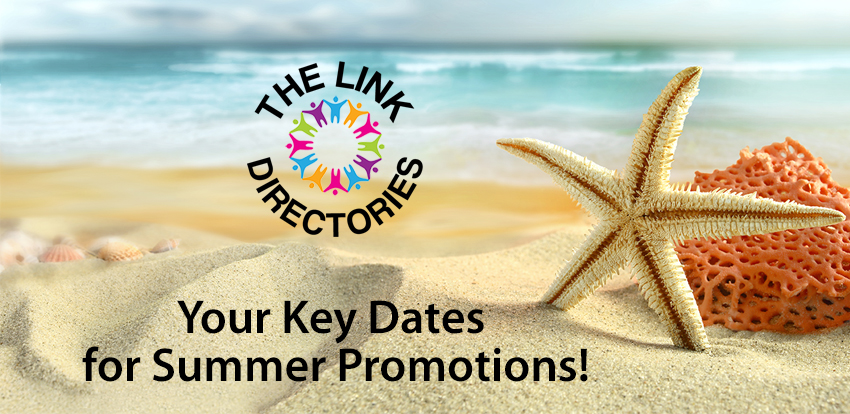Your Key Dates for Summer Promotions!
