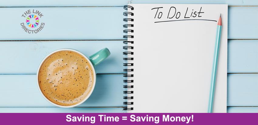Saving Time = Saving Money!