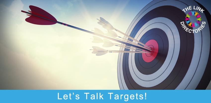 Let's Talk Targets!