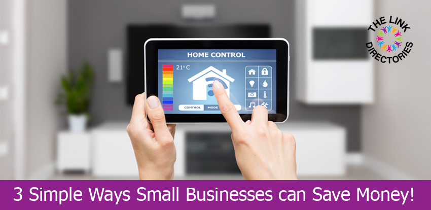 3 Simple Ways Small Businesses can Save Money!