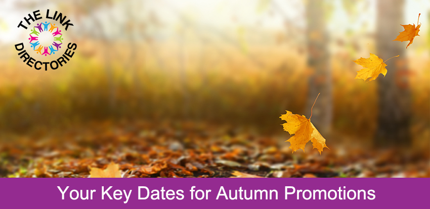 Your Key Dates for Autumn Promotions