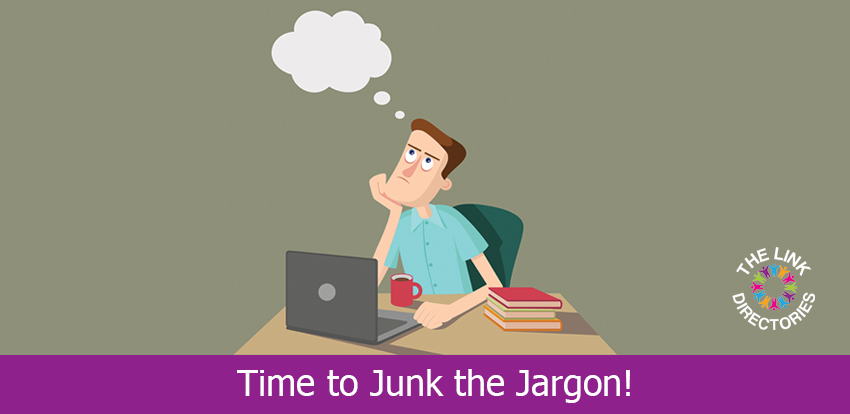 Time to Junk the Jargon!