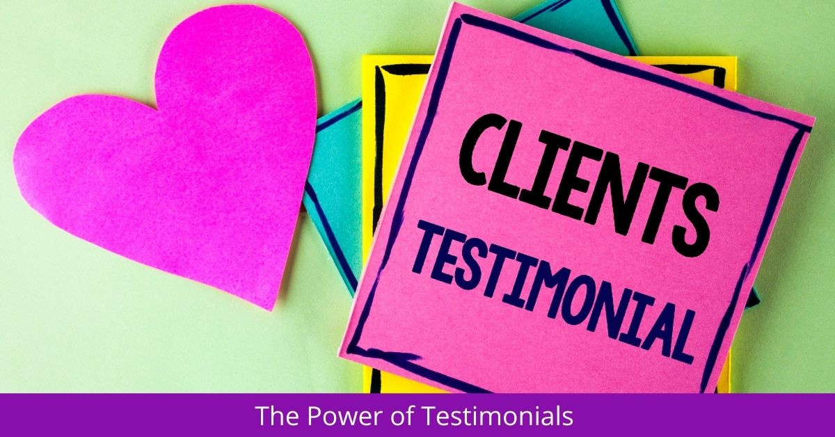 The Power of Testimonials
